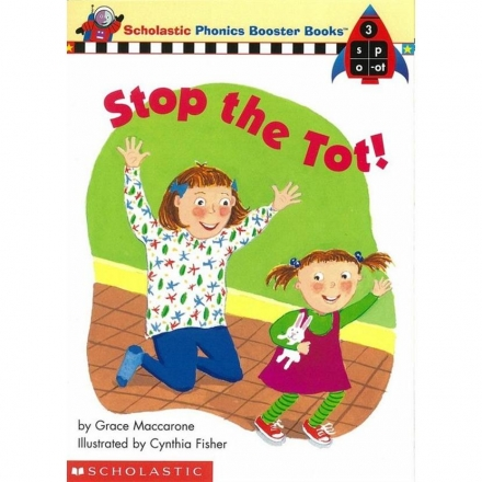 Phonics Booster Books 03: Stop the Tot!