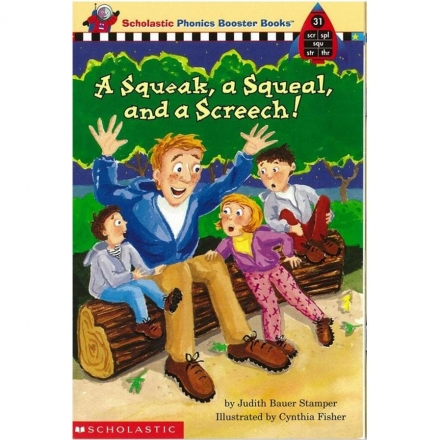 Phonics Booster Books 31: A Squeal, and a Scr..