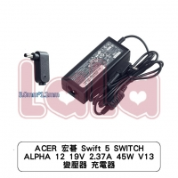 【LALA】ACER 宏碁 Swift 5 SWITCH ALPHA 12 19V 2.37A 45W V13 變壓器 充電器